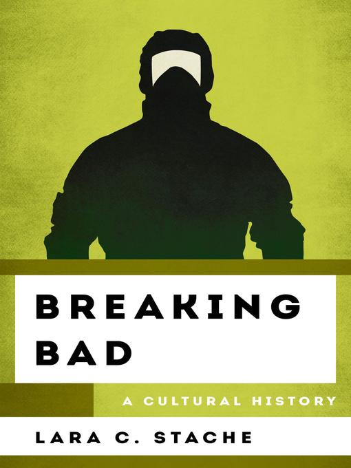 Title details for Breaking Bad by Lara C. Stache - Available