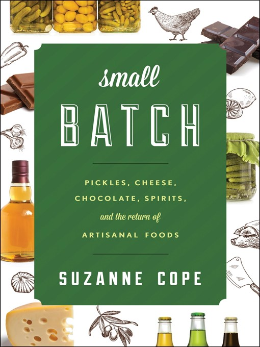 Title details for Small Batch by Suzanne Cope - Wait list