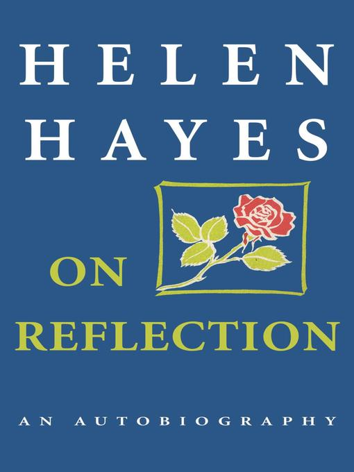 Title details for On Reflection by Helen Hayes - Available