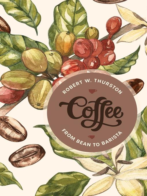 Title details for Coffee by Robert W. Thurston - Available