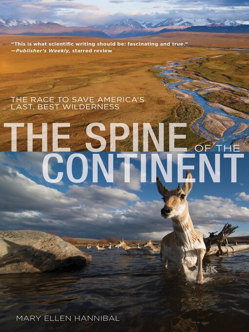 Title details for Spine of the Continent by Mary Ellen Hannibal - Available