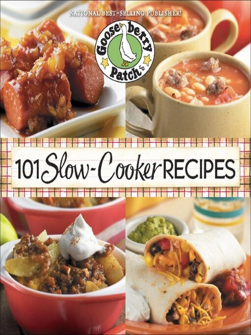 Title details for 101 Slow Cooker Recipes by Gooseberry Patch - Wait list