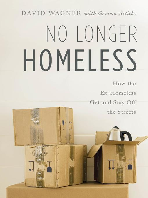 Title details for No Longer Homeless by David Wagner - Wait list
