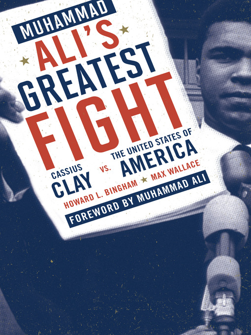 Title details for Muhammad Ali's Greatest Fight by Howard L. Bingham - Available