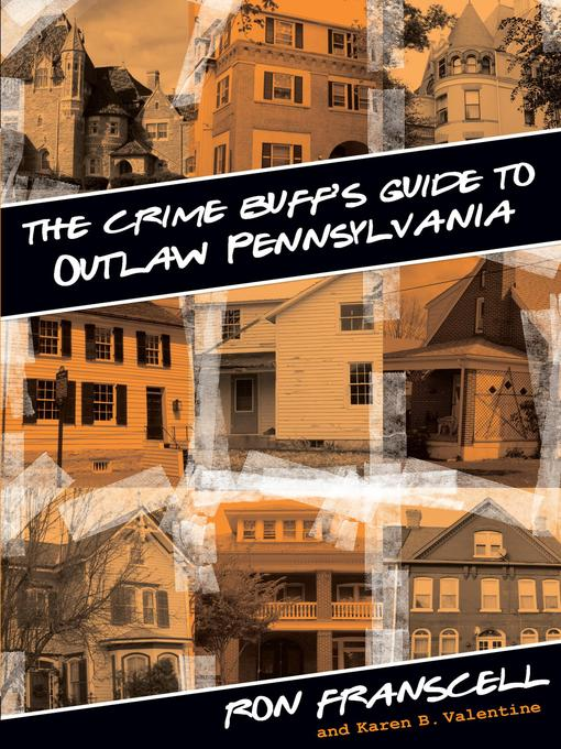 Cover of Crime Buff's Guide to Outlaw Pennsylvania