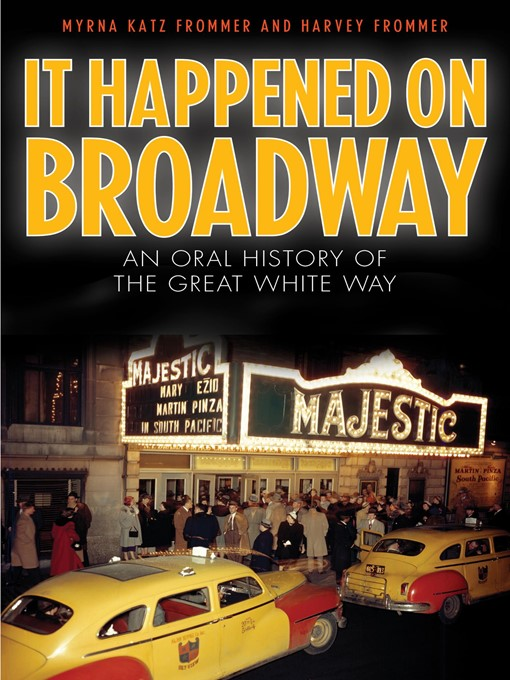 Title details for It Happened on Broadway by Myrna Katz Frommer - Available