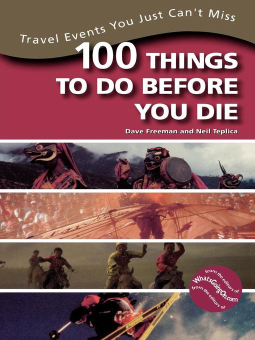 Title details for 100 Things To Do Before You Die by Dave Freeman - Available
