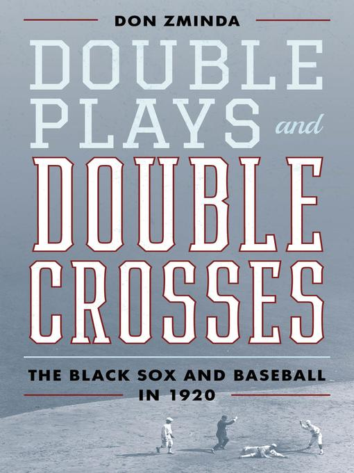 Title details for Double Plays and Double Crosses by Don Zminda - Available