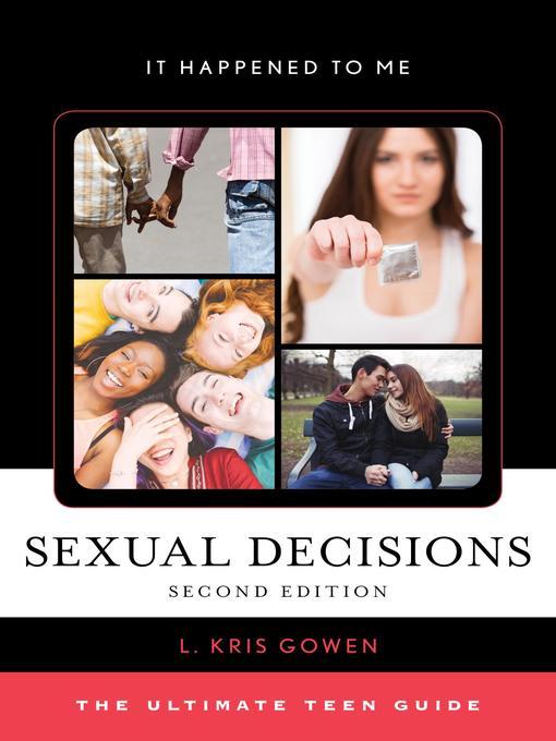 Title details for Sexual Decisions by L. Kris Gowen - Available