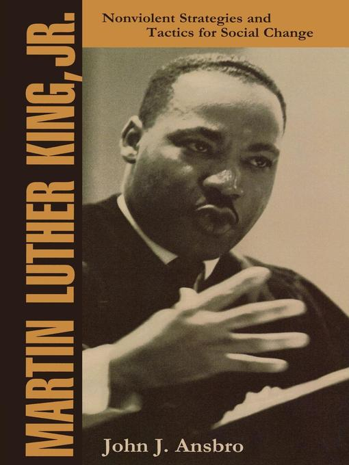 Title details for Martin Luther King, Jr. by John J. Ansbro - Available