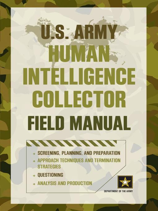 u s army human intelligence collector field manual media on rh mediaondemand overdrive com Army Field Manual 3 21.5 U.S. Army Field Manuals