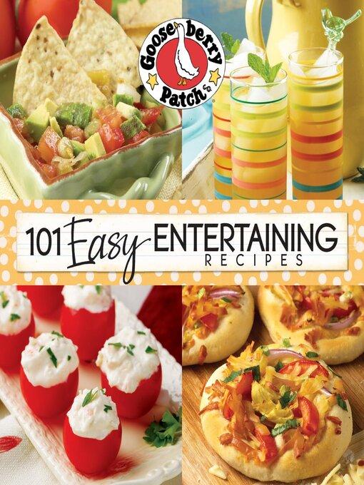101 easy entertaining recipes ontario library service for Easy entertaining tips