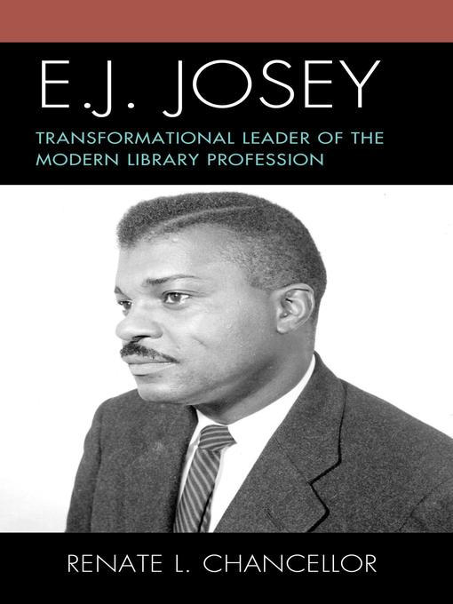 Title details for E. J. Josey by Renate L. Chancellor - Available
