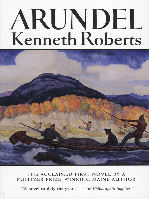 Title details for Arundel by Kenneth Roberts - Available