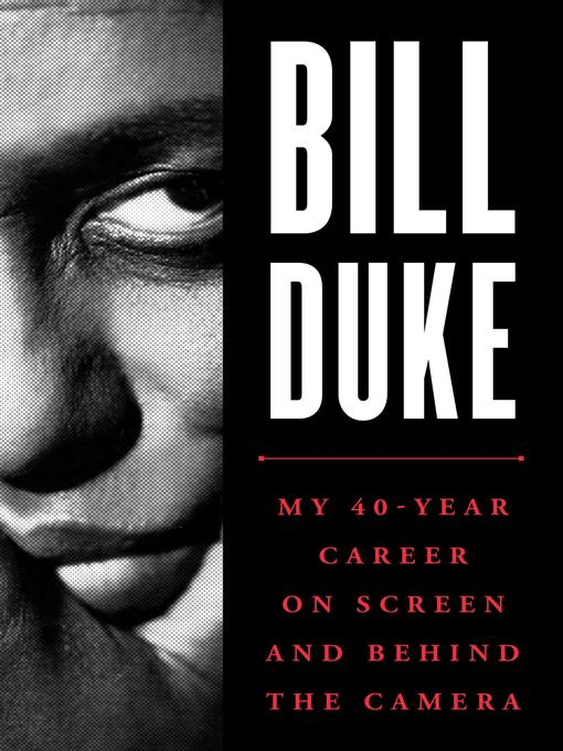 Title details for Bill Duke by Bill Duke - Available