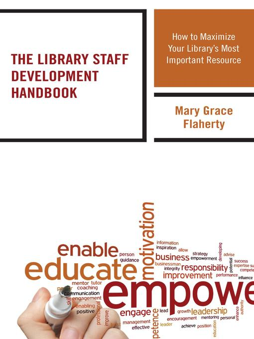 Title details for The Library Staff Development Handbook by Mary Grace Flaherty - Available
