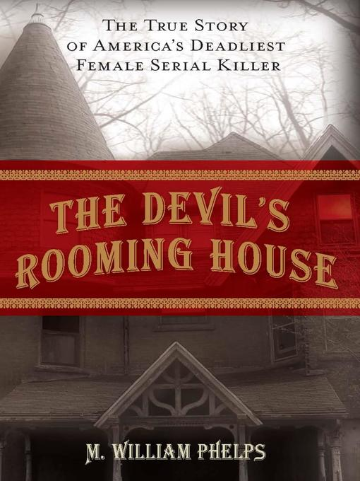 Title details for Devil's Rooming House by M. William Phelps - Available