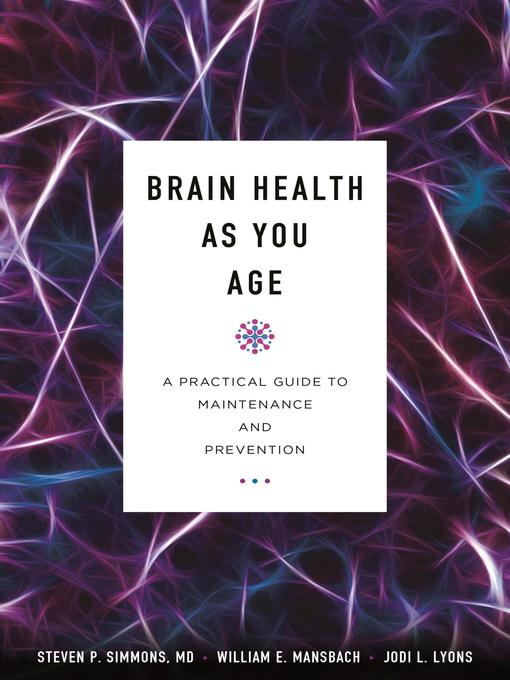 Title details for Brain Health as You Age by Steven P. Simmons MD - Available