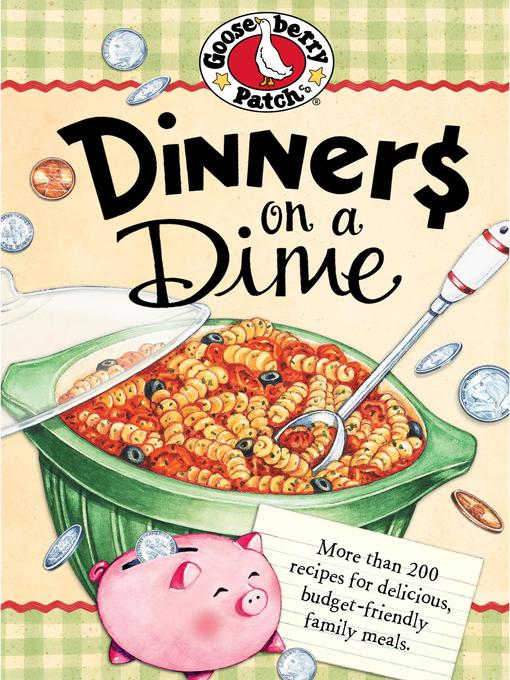 Title details for Dinners on a Dime by Gooseberry Patch - Available