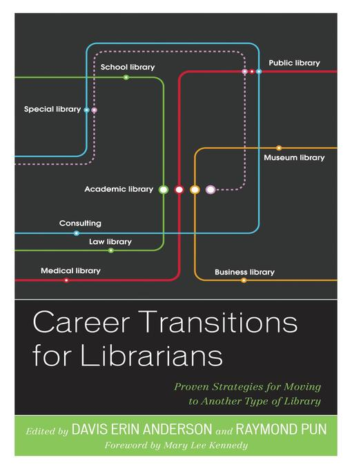 Title details for Career Transitions for Librarians by Davis Erin Anderson - Available