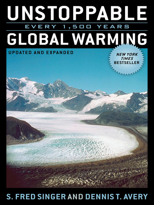 Title details for Unstoppable Global Warming by Fred Singer - Available