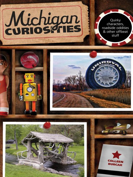 Title details for Michigan Curiosities by Colleen Burcar - Wait list