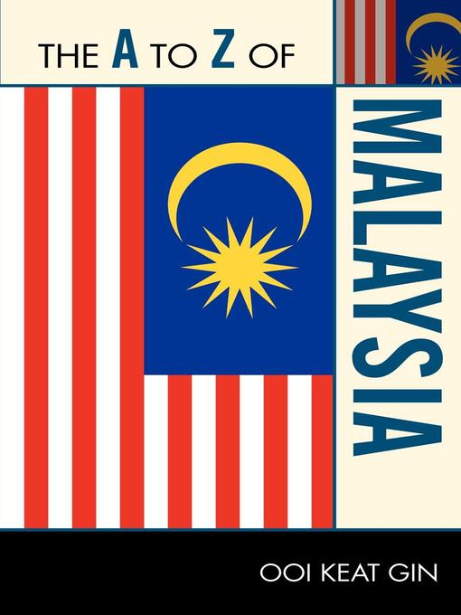 Title details for The A to Z of Malaysia by Ooi Keat Gin - Available