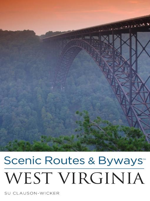 Title details for Scenic Routes & Byways West Virginia by Su Clauson-Wicker - Wait list