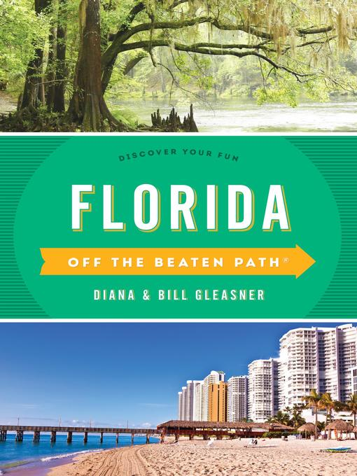 Title details for Florida Off the Beaten Path® by Diana Gleasner - Wait list