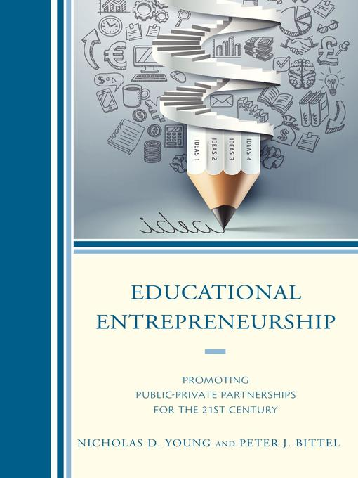 Title details for Educational Entrepreneurship by Nicholas D. Young - Available