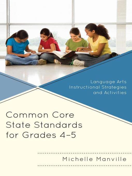 Title details for Common Core State Standards for Grades 4-5 by Michelle Manville - Available