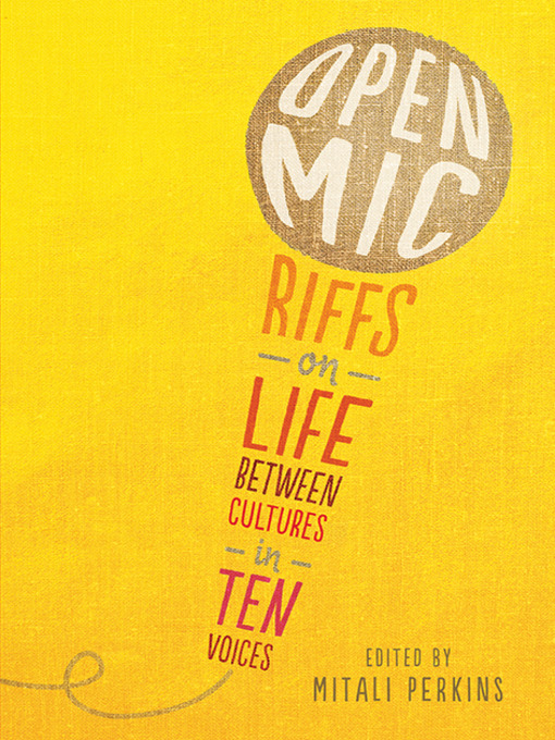 Title details for Open Mic by Mitali Perkins - Available