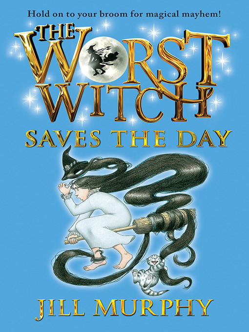Cover of The Worst Witch Saves the Day