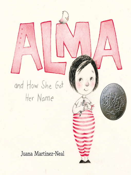 Title details for Alma and How She Got Her Name by Juana Martinez-Neal - Wait list