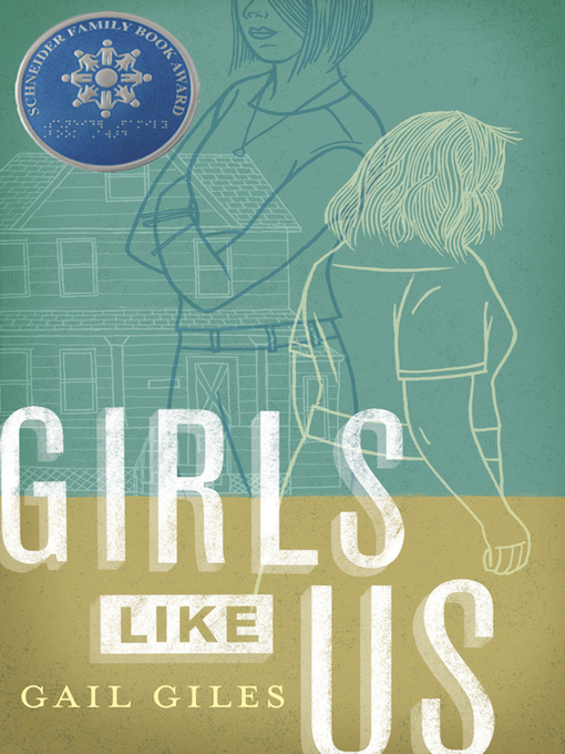Title details for Girls Like Us by Gail Giles - Wait list