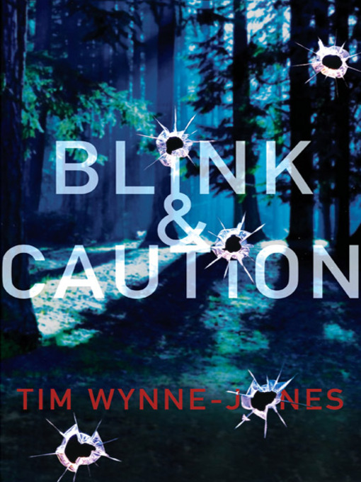 Title details for Blink & Caution by Tim Wynne-Jones - Available