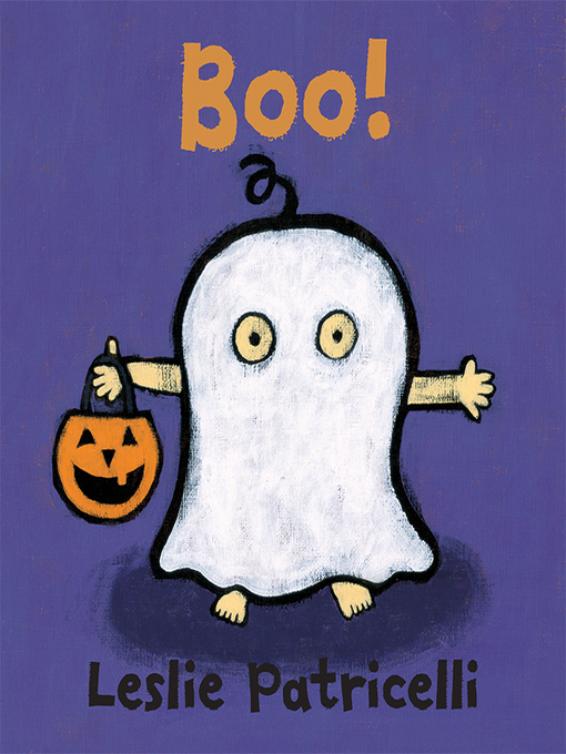 Title details for Boo! by Leslie Patricelli - Available