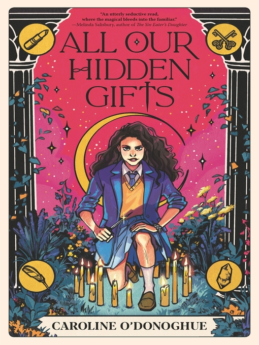 Title details for All Our Hidden Gifts by Caroline O'Donoghue - Available