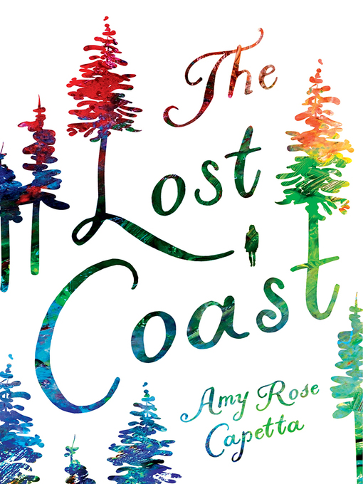 Title details for The Lost Coast by Amy Rose Capetta - Available