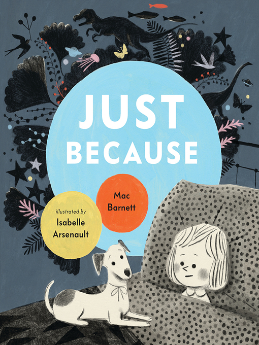Title details for Just Because by Mac Barnett - Available