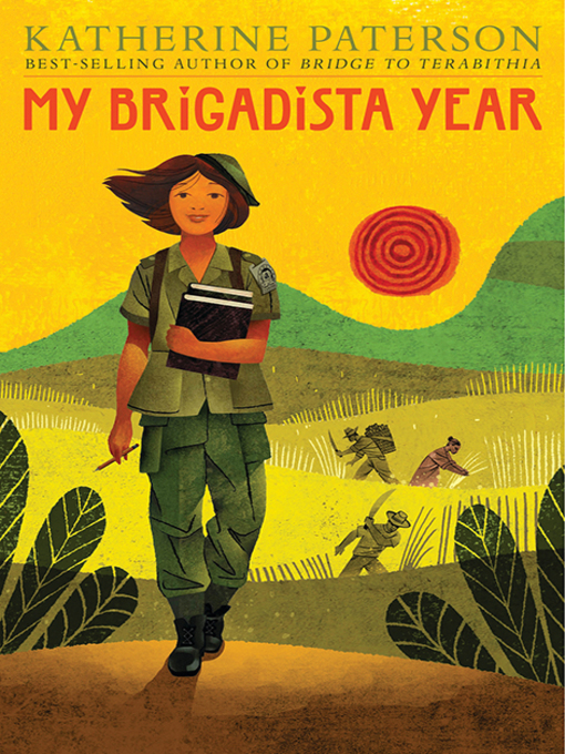 Title details for My Brigadista Year by Katherine Paterson - Available