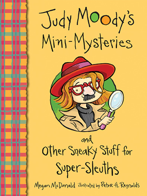 Cover of Judy Moody's Mini-Mysteries and Other Sneaky Stuff for Super-Sleuths