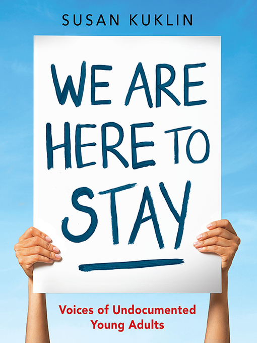 Title details for We Are Here to Stay by Susan Kuklin - Available