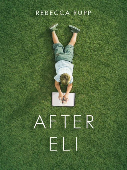 Title details for After Eli by Rebecca Rupp - Available