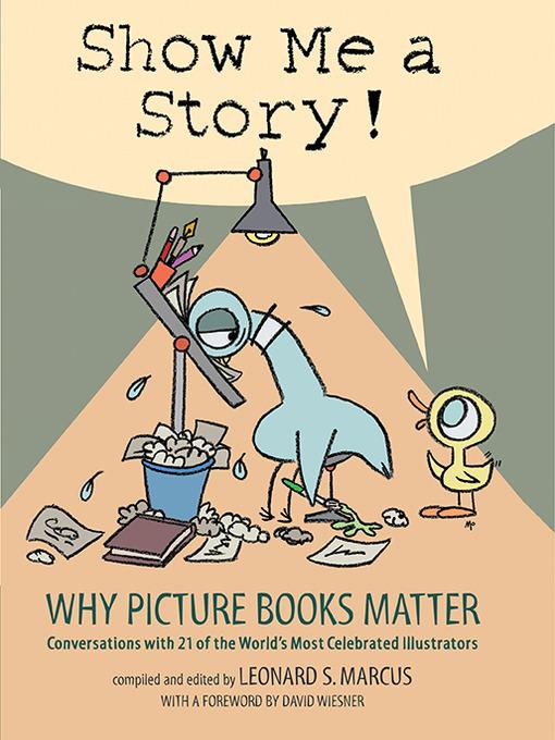 Title details for Show Me a Story! by Leonard S. Marcus - Wait list