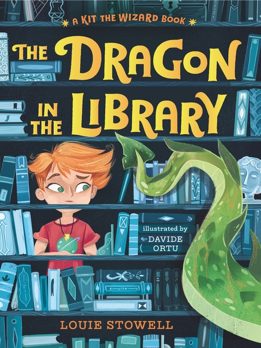 Title details for The Dragon in the Library by Louie Stowell - Available