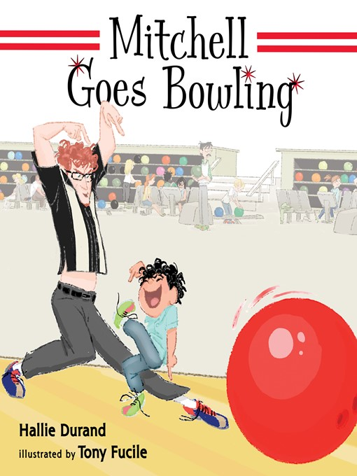 Title details for Mitchell Goes Bowling by Hallie Durand - Wait list