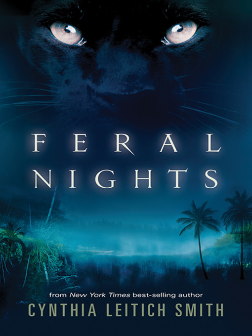 Title details for Feral Nights by Cynthia Leitich Smith - Available