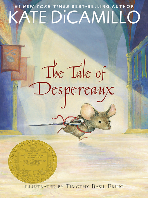 Title details for The Tale of Despereaux by Kate DiCamillo - Available