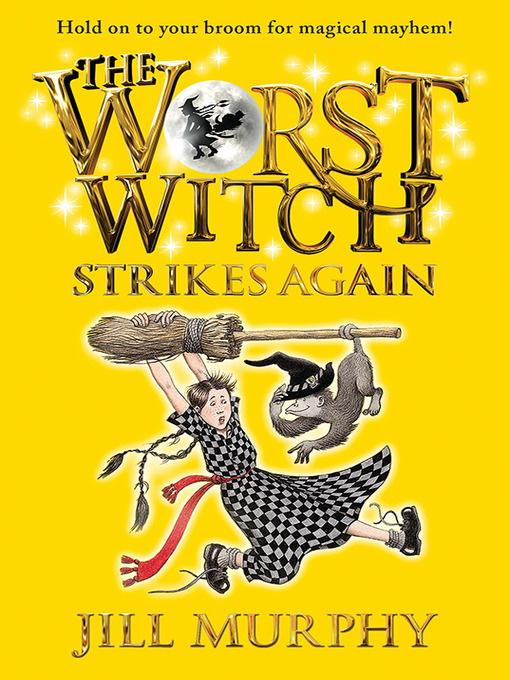 Cover of The Worst Witch Strikes Again